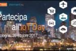 Pronto alla sfida dell'Internet of Things? Partecipa all'IoT Day, a Bologna il 26 ottobre, con Farnell