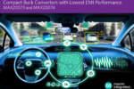 Maxim Integrated, convertitori buck per progettisti dell'automotive